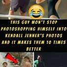 This Guy Won't Stop Photoshopping Himself Into Kendall Jenner's Photos And It Makes Them 10 Times...