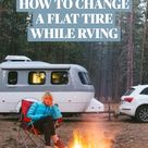 HOW TO CHANGE A FLAT TIRE WHILE RVING