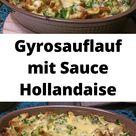 Gyrosauflauf mit Sauce Hollandaise - holabys