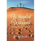 Whippled But Not Whipped (Paperback)
