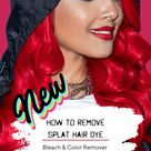 How To Safely Remove Splat Hair Dye