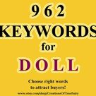 Keywords for DOLL Best key words for doll items titles and tags Top dolls keywords list Search optim