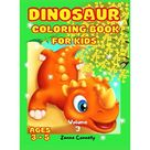 Dinosaur Coloring Book for Kids: Dinosaur coloring book for Kids Toddler Girl Boy Children. Dinosaurs Coloring Book Baby Boys Girls First Book. Books and Coloring pages. Collection gift for kids. Jura