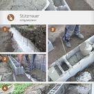 Stützmauer aus Schalsteinen betonieren