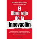 CONECTA - El libro rojo de la innovación (con introducción de ferran adrià) (Tapa blanda)