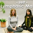 Self Lymphatic Massage - At Home