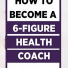 How to Start a Wildly Successful Health Coaching Business in 2021