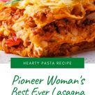 Pioneer Woman's Best Ever Lasagna
