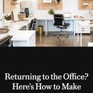 Returning to the Office? Here's How to Make Your Desk Look Chic