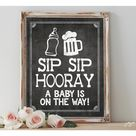 Instant 'SIP, SIP, HOORAY A Baby is On The Way!' Printable Sign Chalkboard Printable Party Mimosa Table Baby Shower Brunch Size Options