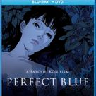 Perfect Blue Blu-Ray/DVD  Perfect Blue was directed by Satoshi Kon and features a beautiful new digital transfer.  Rising pop star Mima has quit singing to pursue a career as an actress and model, but her fans aren't ready to see her go… As her stalker closes in, in person and online, the threat he poses is more real than even Mima knows, in this iconic psychological thriller that has frequently been hailed as one of the most important animated films of all time.
