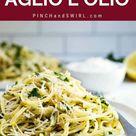 Pasta Aglio e Olio {Pasta with Garlic and Oil}