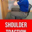 How to Traction Your Shoulder by Yourself