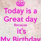 Today Is My Birthday
