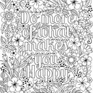 Do More of What Makes You Happy - Coloring Page for Kids & Adults - Flower Design - Inspirational Artwork - Digital Download