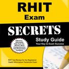RHIT Study Guide & Practice Test [Prepare for the RHIT Exam]