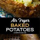 Air Fryer Baked Potatoes - A Southern Soul