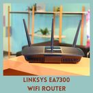 Access Linksys EA7300 Wifi Router