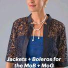 Jackets + Boleros for the MoB + MoG