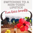 Non-toxic makeup. Switching to a non-toxic lipstick.