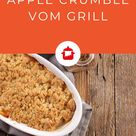 Apple Crumble vom Grill