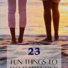 23 Fun Things to Do at Home with Your Boyfriend