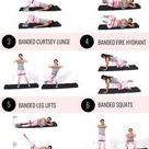 Resistance Band Leg Exercises for Toned, Slim Legs and Thighs
