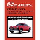 Alfa Romeo 750 & 101 Series Giulietta 1300cc 1955 1964 & 101 Series Giulia 1600cc 1962 1965 Workshop Manual Paperback