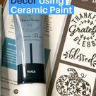 Dollar Tree Decor Using Ceramic Paint