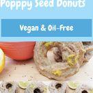 Vegan Lemon Poppy Seed Donuts--Oil-Free & Refined Sugar-Free