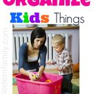 How to organize our kids things