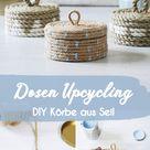 Dosen Upcycling Anleitung: DIY Körbe aus Seil basteln & bemalen - Aye, Aye DIY