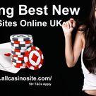 Finding Best New Casino Sites Online UK   All New Bingo Sites