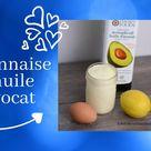Mayonnaise à l'huile d'avocat maison / keto / cétogène / LCHF