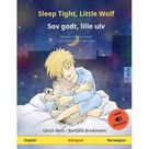 Sefa Picture Books in Two Languages: Sleep Tight, Little Wolf - Sov godt, lille ulv (English - Norwegian) : Bilingual children's picture book with audiobook for download (Paperback)