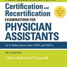 Book Review: A Comprehensive Review for The Certification and Recertification Exam for Physician Assistants | The Physician Assistant Life