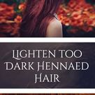 HOW I LIGHTENED MY TOO DARK HENNA TO NATURAL GINGER COPPER