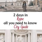 Guide to a perfect weekendtrip to Rome - Italy
