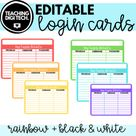 EDITABLE Student Login Username and Passwords Cards   Rainbow & Black + White