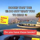 BOOKS THAT THE 1% DO NOT WANT YOU TO READ