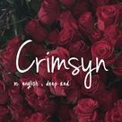 Crimsyn is a beautiful name I think will come Blue Eyes or Brown Eyes