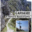 10 Gipfel am Gardasee mit perfekter Aussicht