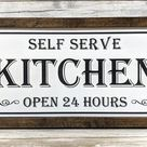 Self Serve Kitchen Open 24 Hours Rustic Wood   Etsy