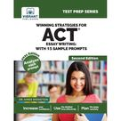 Test Prep: Winning Strategies For ACT Essay Writing : With 15 Sample Prompts (Edition 2) (Paperback)