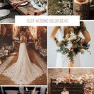 30 Rust Wedding Color Ideas | Wedding Forward
