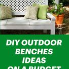 DIY OUTDOOR BENCHES IDEAS ON A BUDGET