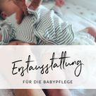 Babys Erstausstattung   Erstlingsausstattung   Was man braucht und was nicht