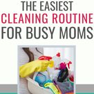 The Easiest Cleaning Schedule For Busy Moms - Organizational Toast