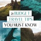 21 Genius Tips For Traveling On A Budget