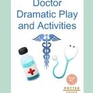 Doctor's Office Dramatic Play and Activities